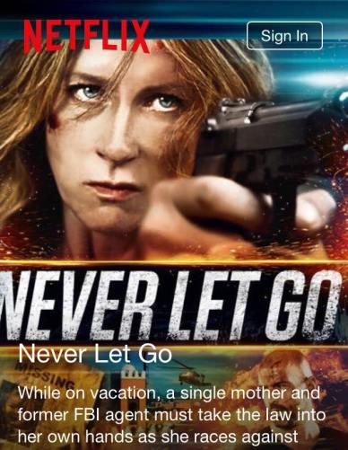 NetFlix Never Let Go